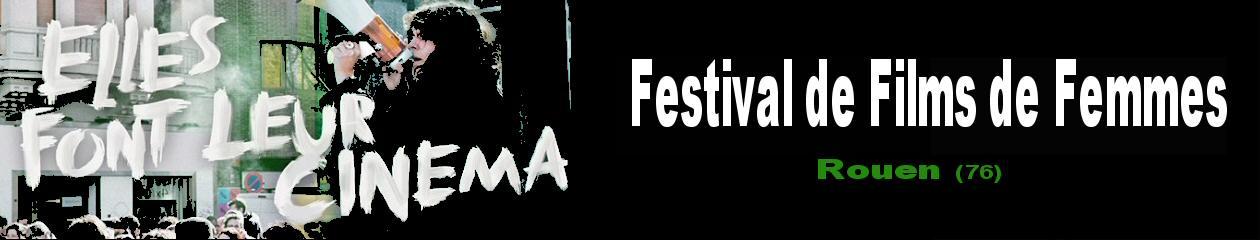 Festival de films de femmes - Rouen (76)