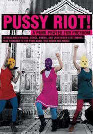 Les Pussy Riot une prière punk