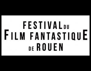 festival du film fantastique de Rouen