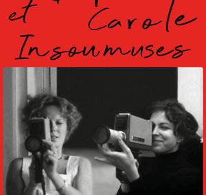 Delphine et Carole insoumuses